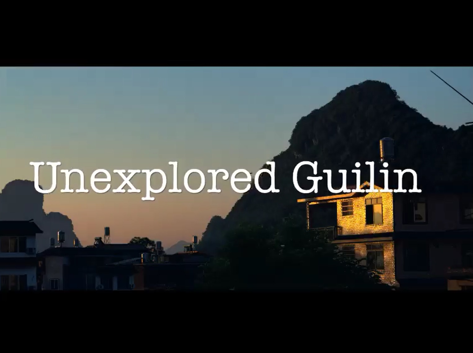 Explored Guilin